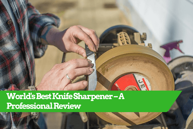 best knife sharpener, professional knife sharpener, knife sharpener reviews, the best knife sharpener, top rated knife sharpener, knife sharpener best, world's best knife sharpener, best knife sharpener reviews, best home knife sharpener, best knife sharpner, top knife sharpener, best sharpener, best rated knife sharpener