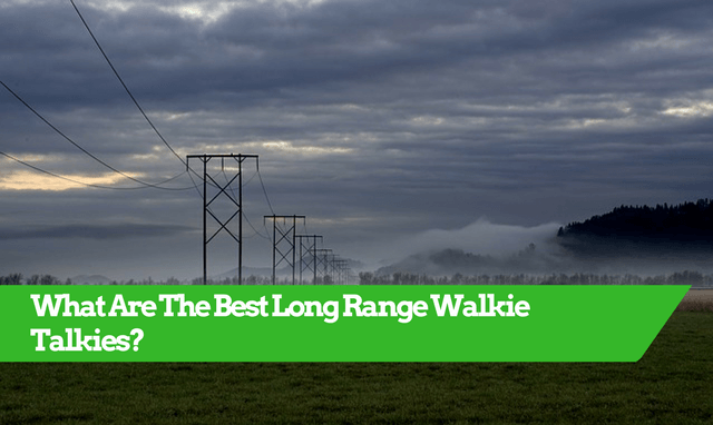 long range walkie talkies, long range walkie talkie, long distance walkie talkies, long range 2 way radios, walkie talkie longest range, best long range walkie talkies, longest range walkie talkies, longest range walkie talkie, long range walkie talkies 50 miles, long distance walkie talkie, best long range walkie talkie