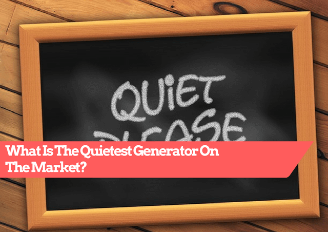 quietest generator, quiet portable generator, quiet generators, quietest portable generator, quiet portable generators, best quiet portable generator, quietest portable generator on the market, quiet portable generator for camping